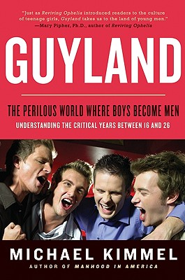 Guyland By Kimmel, Michael