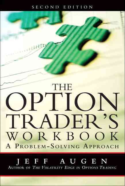 The Option Trader's Workbook By Augen, Jeff