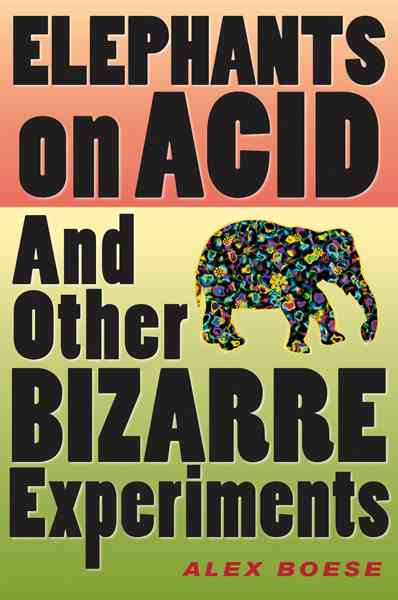 Elephants on Acid By Boese, Alex